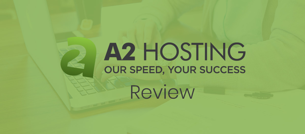 A2 hosting product review